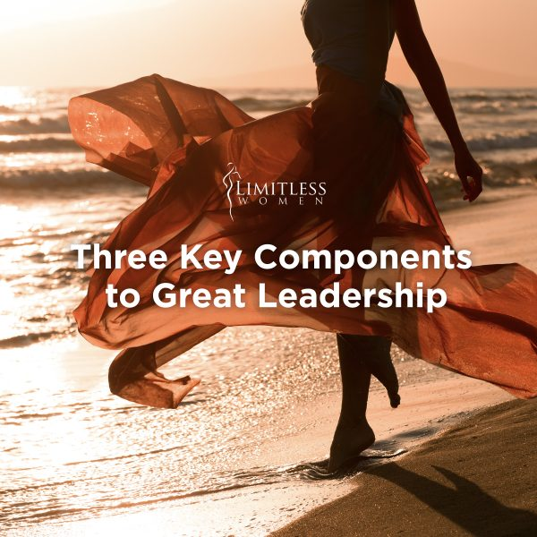 Three Key Components for Great Leadership