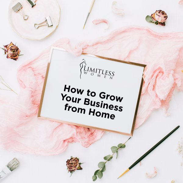 How to Grow Your Business from Home