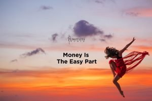 Weekly Podcast Episode - Money is the Easy Part