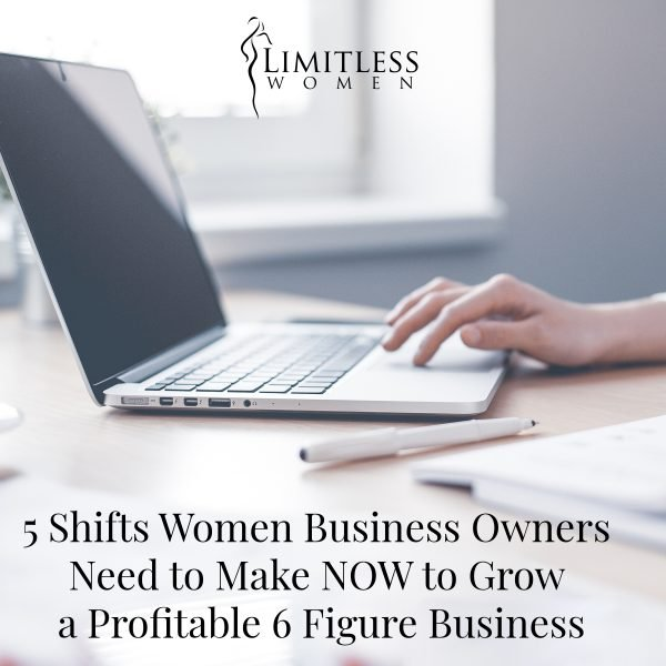 5 Shifts to Make Now to Grow Your Business