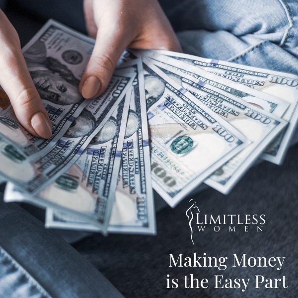 Making Money is the Easy Part